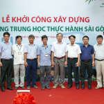 Groundbreaking Ceremony of Saigon High School, 220 Tran Binh Trong, Ward 4, District 5, Ho Chi Minh City